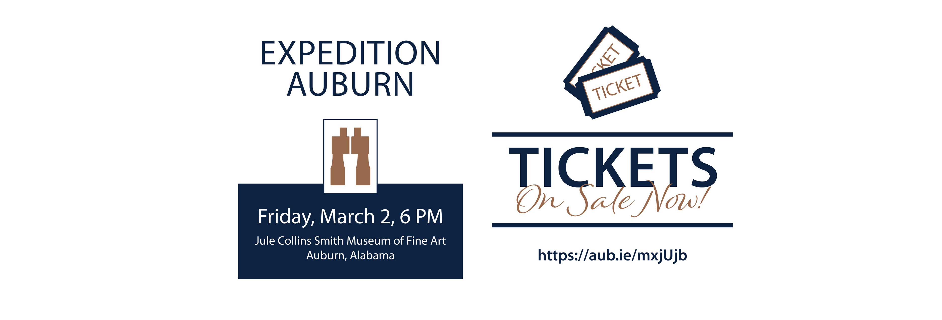 Details for Expedition Auburn: Friday, March 2 6 pm. Tickets are on sale now.