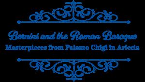 Bernini and the Roman Baroque: Masterpieces from Palazzo Chigi in Ariccia