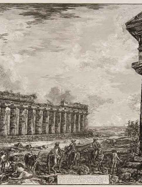 Giovanni Battista Piranesi (Italian, 1720–1778) Vue des 18 colonnes (Temple of Poseidon and Temple of Hera), 1778 Plate IV from Différentes vues de quelques Restes de trois grandes Edifices qui subsistent encore dans le milieu de l'ancienne Ville de Pesto autrement Posidinia qui est située dans la Lucanie  (Different views of some of the remains of three great edifices that still exist at the center of the ancient city of Pesto, or Posidonia [Paestum], which is situated in Lucania) Etching and engraving Courtesy Pia Gallo