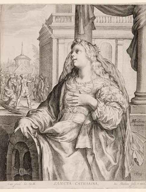 Jacob Matham (Dutch, 1571–1631) After Hendrik Goltzius (Dutch, 1558–1617) Saint Catherine, 1615 Engraving Courtesy Pia Gallo